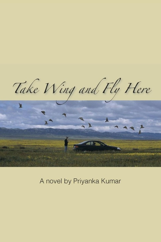 TAKE WING AND FLY HERE by Priyanka Kumar