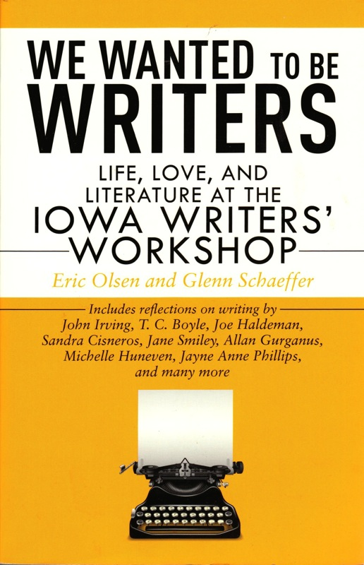 WE WANTED TO BE WRITERS by Eric Olsen and Glenn Shaeffer