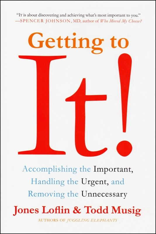 GETTING TO IT! by Jones Loflin and Todd Musig