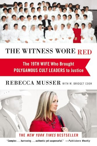 THE WITNESS WORE RED by Rebecca Musser and M. Bridget Cookxxx